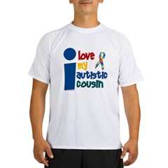 I Love My Autistic Cousin 1 Performance Dry T-Shirt