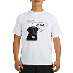 Rose Sez... Pet Me Performance Dry T-Shirt