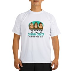 See Speak Hear No Ovarian Cancer 1 Performance Dry T-Shirt