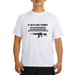 3-Guns dont kill people.jpg Performance Dry T-Shirt