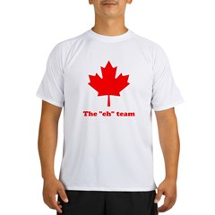 "The ""eh"" Team Performance Dry T-Shirt"