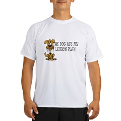 My Dog Ate My Lesson Plan Performance Dry T-Shirt