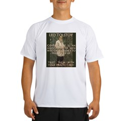 Leo Tolstoy on Governments Performance Dry T-Shirt