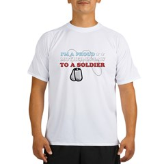 Proud MIL to a Soldier Performance Dry T-Shirt