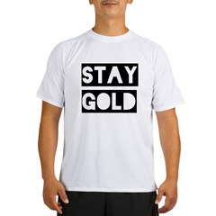 stay gold Performance Dry T-Shirt