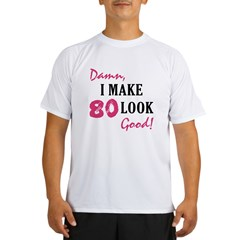 Hot 80th Birthday Performance Dry T-Shirt