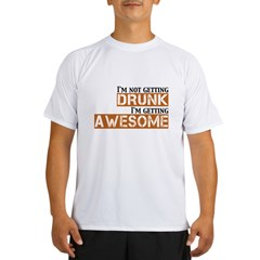 Drunk Awesome Performance Dry T-Shirt