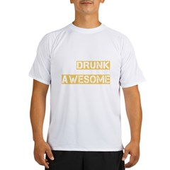 drunk awesome_dark Performance Dry T-Shirt