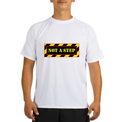 Not A Step Performance Dry T-Shirt