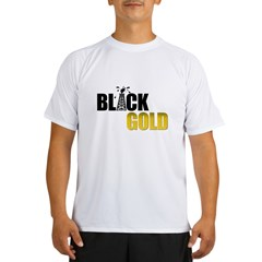 Black Gold Oil Performance Dry T-Shirt