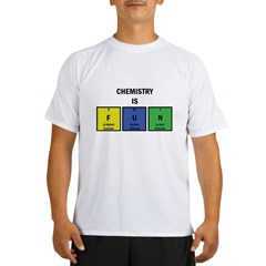 Chemistry is Fun Performance Dry T-Shirt
