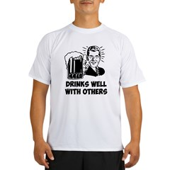 Drinks Well With Others Performance Dry T-Shirt