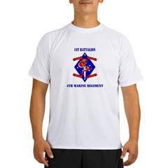 1st Battalion - 4th Marines with Text Performance Dry T-Shirt