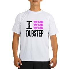 I Wub Dubstep Pink Performance Dry T-Shirt