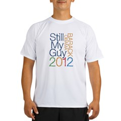 Still My Guy OBAMA Performance Dry T-Shirt