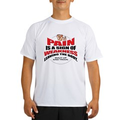PAIN IS A SIGN OF WEAKNESS Ash Grey Performance Dry T-Shirt