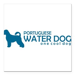 "P. Water Dog ""One Cool Dog"" Square Car Magnet 3"" x 3"""
