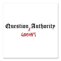 "Question Gideon Authority Square Car Magnet 3"" x 3"""