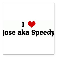 "I Love Jose aka Speedy Square Car Magnet 3"" x 3"""