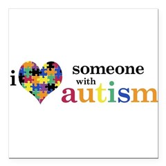 "I HEART Someone with Autism - Square Car Magnet 3"" x 3"""