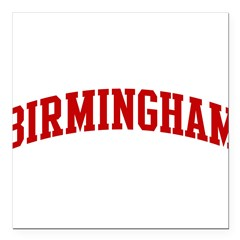 "BIRMINGHAM (red) Square Car Magnet 3"" x 3"""