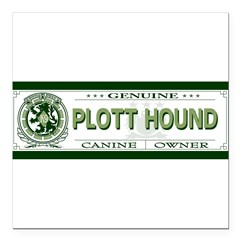 "PLOTT HOUND Square Car Magnet 3"" x 3"""