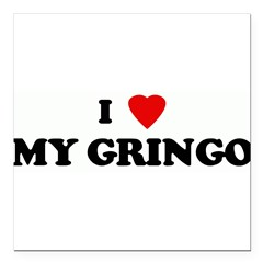 "I Love MY GRINGO Square Car Magnet 3"" x 3"""