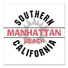 "Manhattan Beach CA Square Car Magnet 3"" x 3"""