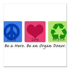 "Peace Love Recycle Square Car Magnet 3"" x 3"""