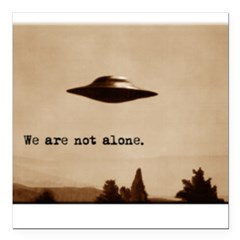 "X-Files - We Are Not Alone Square Car Magnet 3"" x 3"""