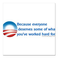 "Anti-Obama Because Square Car Magnet 3"" x 3"""