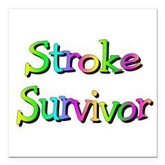 "Stroke Survivor Square Car Magnet 3"" x 3"""