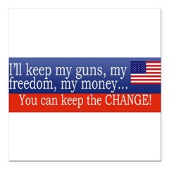 "Keep the Change Square Car Magnet 3"" x 3"""