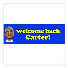 "Welcome Back Carter Square Car Magnet 3"" x 3"""