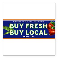 "Buy Fresh Buy Local classic Square Car Magnet 3"" x 3"""