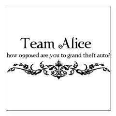 "Team Alice Theft Square Car Magnet 3"" x 3"""