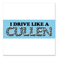 "drive like a cullen remix Square Car Magnet 3"" x 3"""