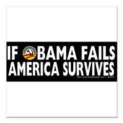 "Anti-Obama Obama Fails America Survives Square Car Magnet 3"" x 3"""