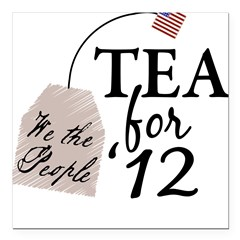 "Vote Tea Party 2012 Square Car Magnet 3"" x 3"""