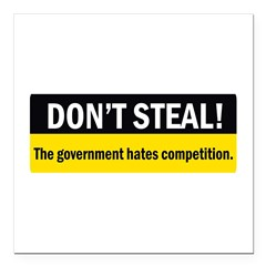 "Don't Steal Square Car Magnet 3"" x 3"""