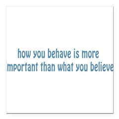 "Behave / Believe Square Car Magnet 3"" x 3"""