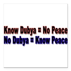 "No Dubya Square Car Magnet 3"" x 3"""