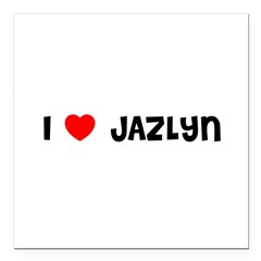 "I LOVE JAZLYN Square Car Magnet 3"" x 3"""