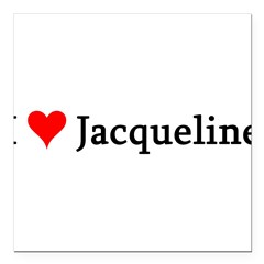 "I Love Jacqueline Square Car Magnet 3"" x 3"""