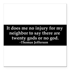 "Jefferson religious tolerence Square Car Magnet 3"" x 3"""