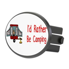 I'd Rather Be Camping Oval Hitch Cover