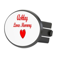 Ashley Loves Mommy Oval Hitch Cover