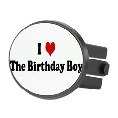 I Love The Birthday Boy Oval Hitch Cover
