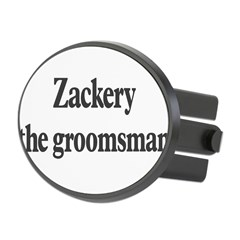 Zackery the groomsman Oval Hitch Cover