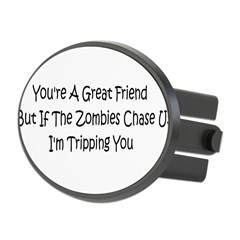 If the zombies chase us Oval Hitch Cover